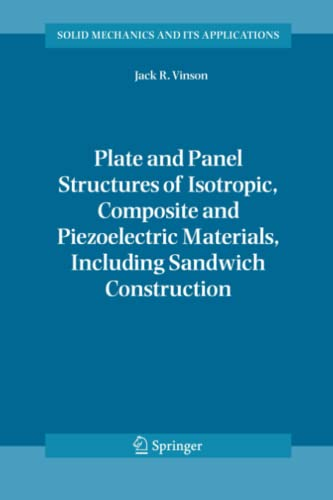 9789048167951: Plate and Panel Structures of Isotropic, Composite and Piezoelectric Materials, Including Sandwich Construction (Solid Mechanics and Its Applications)
