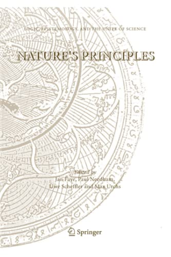 Natures Principles Logic, Epistemology, and the Unity of Science