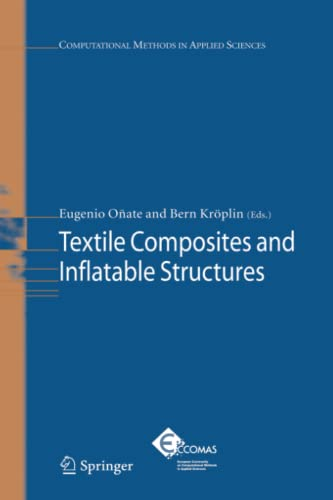 9789048168347: Textile Composites and Inflatable Structures (Computational Methods in Applied Sciences)