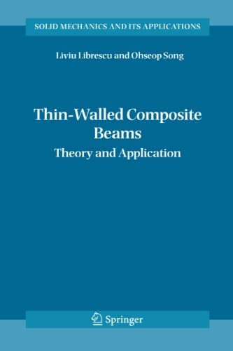 9789048168705: Thin-Walled Composite Beams: Theory and Application (Solid Mechanics and Its Applications)