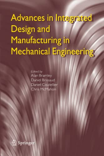 9789048168798: Advances in Integrated Design and Manufacturing in Mechanical Engineering