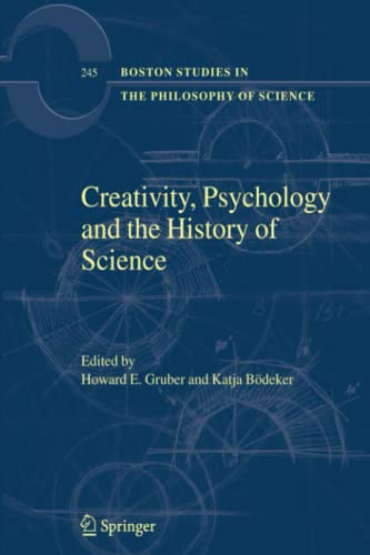 Creativity, Psychology and the History of Science Boston Studies in the Philosophy and History of ...