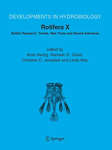 9789048168859: Rotifera X: Rotifer Research: Trends, New Tools and Recent Advances (Developments in Hydrobiology)