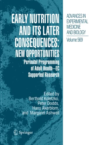 Early Nutrition and its Later Consequences: New Opportunities: Hans Akerblom