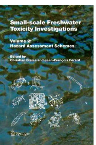 9789048168989: Small-scale Freshwater Toxicity Investigations: Volume 2 - Hazard Assessment Schemes