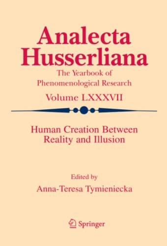 9789048169023: Human Creation Between Reality and Illusion (Analecta Husserliana)