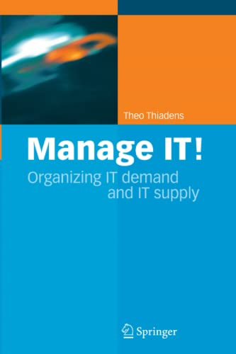 9789048169153: Manage IT!: Organizing IT Demand and IT Supply