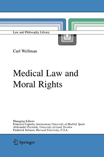 Medical Law and Moral Rights: CARL WELLMAN