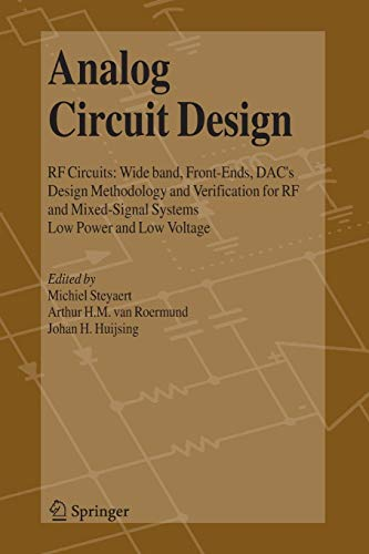 Analog Circuit Design: RF Circuits: Wide band, Front-Ends, DAC's, Design Methodology and ...