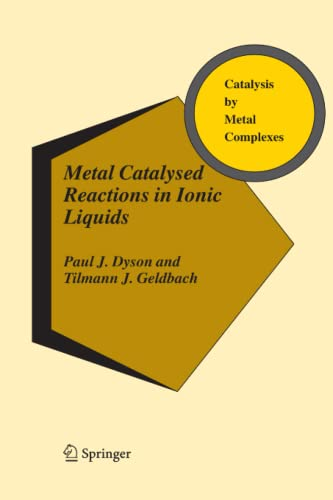 9789048169962: Metal Catalysed Reactions in Ionic Liquids (Catalysis by Metal Complexes)