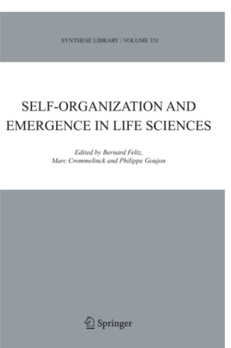 Self-organization and Emergence in Life Sciences Synthese Library