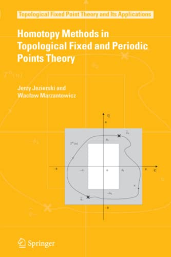 Homotopy Methods in Topological Fixed and Periodic Points Theory: Jerzy Jezierski