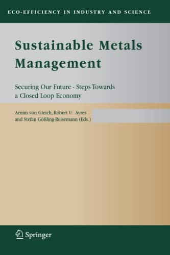 9789048170104: Sustainable Metals Management: Securing Our Future - Steps Towards a Closed Loop Economy (Eco-Efficiency in Industry and Science)
