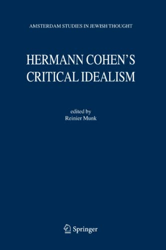 9789048170234: Hermann Cohen's Critical Idealism (Amsterdam Studies in Jewish Philosophy)