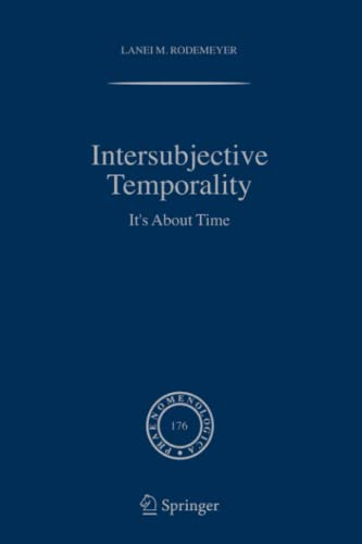 9789048170753: Intersubjective Temporality: It's About Time (Phaenomenologica)