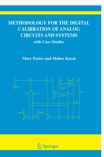 9789048170876: Methodology for the Digital Calibration of Analog Circuits and Systems: with Case Studies (The Springer International Series in Engineering and Computer Science)