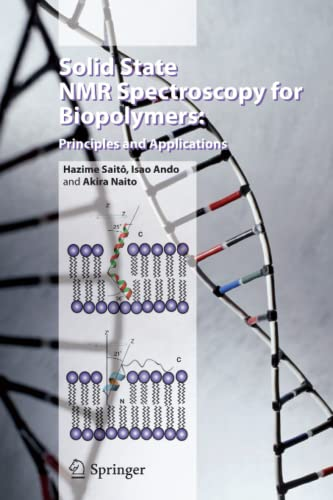 9789048171002: Solid State NMR Spectroscopy for Biopolymers: Principles and Applications