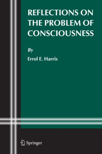 Reflections on the Problem of Consciousness - Errol E. Harris