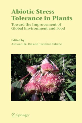 9789048171194: Abiotic Stress Tolerance in Plants: Toward the Improvement of Global Environment and Food