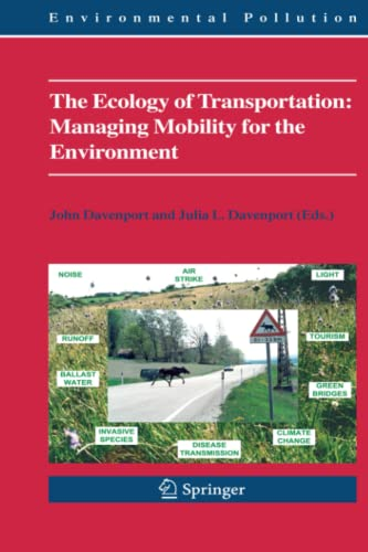 The Ecology of Transportation: Managing Mobility for