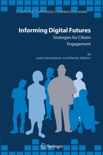 Informing Digital Futures: Strategies for Citizen Engagement (Computer Supported Cooperative Work):...