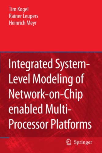 9789048172023: Integrated System-Level Modeling of Network-on-Chip enabled Multi-Processor Platforms