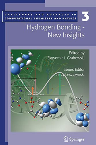 9789048172122: Hydrogen Bonding - New Insights (Challenges and Advances in Computational Chemistry and Physics)