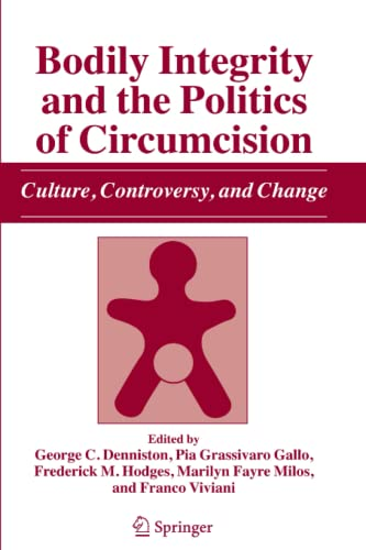 9789048172252: Bodily Integrity and the Politics of Circumcision: Culture, Controversy, and Change