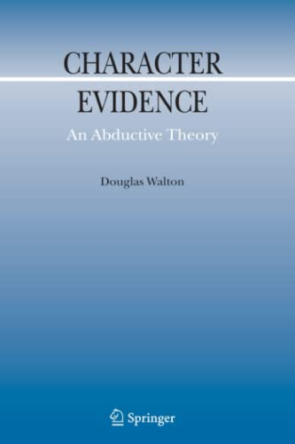 9789048172351: Character Evidence: An Abductive Theory (Argumentation Library)