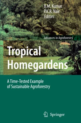 9789048172375: Tropical Homegardens: A Time-Tested Example of Sustainable Agroforestry (Advances in Agroforestry)