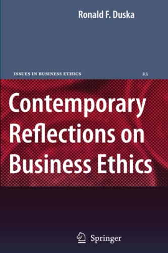 9789048172443: Contemporary Reflections on Business Ethics (Issues in Business Ethics)