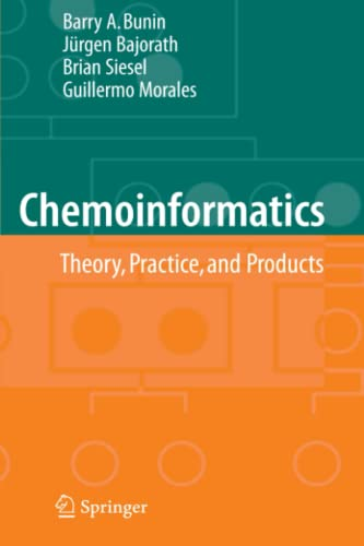9789048172504: Chemoinformatics: Theory, Practice, & Products