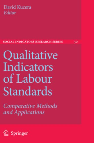 9789048173075: Qualitative Indicators of Labour Standards: Comparative Methods and Applications (Social Indicators Research Series)