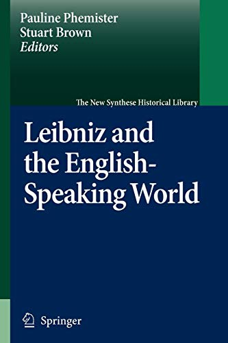 9789048173181: Leibniz and the English-Speaking World (The New Synthese Historical Library)