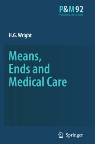 Means, Ends and Medical Care: H. G. Wright
