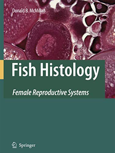 9789048173624: Fish Histology: Female Reproductive Systems
