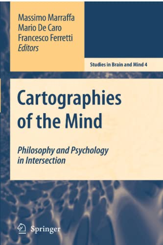 9789048173709: Cartographies of the Mind: Philosophy and Psychology in Intersection (Studies in Brain and Mind)