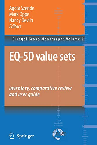 9789048173822: EQ-5D Value Sets: Inventory, Comparative Review and User Guide (EuroQol Group Monographs)