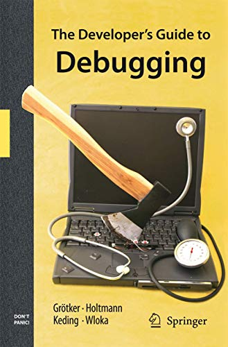 9789048173877: The Developer's Guide to Debugging