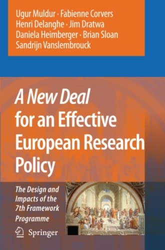9789048173907: A New Deal for an Effective European Research Policy: The Design and Impacts of the 7th Framework Programme