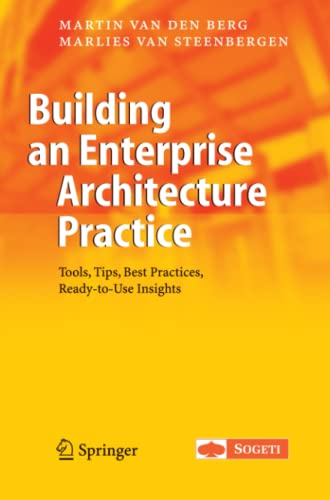9789048174072: Building an Enterprise Architecture Practice: Tools, Tips, Best Practices, Ready-to-Use Insights (The Enterprise Series)