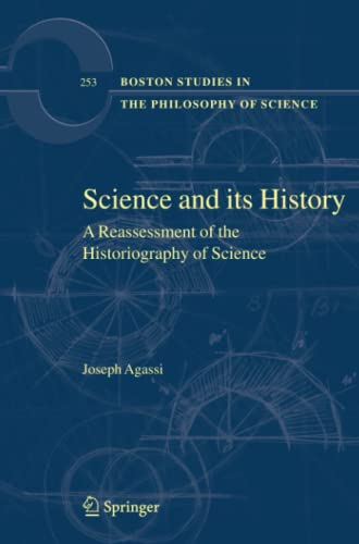 9789048174140: Science and Its History: A Reassessment of the Historiography of Science (Boston Studies in the Philosophy and History of Science)
