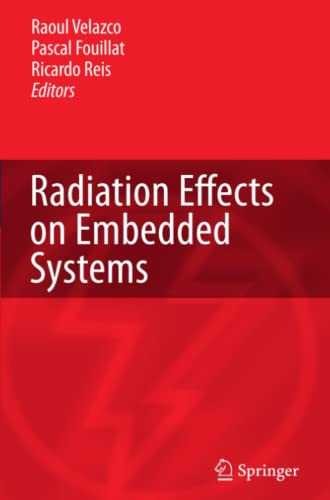 9789048174171: Radiation Effects on Embedded Systems