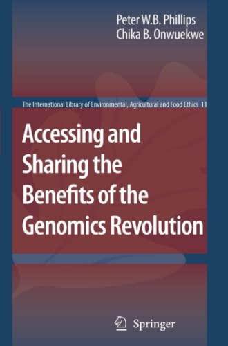 9789048174492: Accessing and Sharing the Benefits of the Genomics Revolution (The International Library of Environmental, Agricultural and Food Ethics)