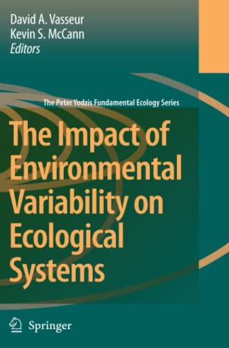 9789048174577: The Impact of Environmental Variability on Ecological Systems (The Peter Yodzis Fundamental Ecology Series)