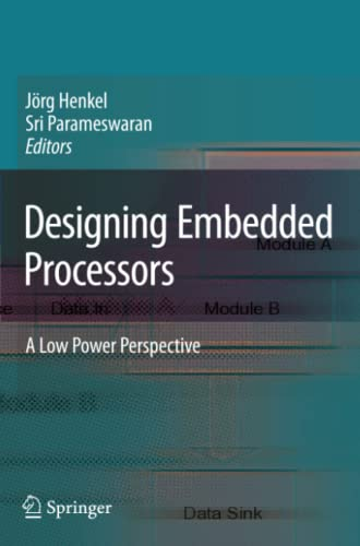 9789048174638: Designing Embedded Processors: A Low Power Perspective