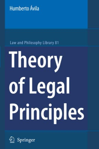 9789048174652: Theory of Legal Principles (Law and Philosophy Library, Vol. 81)