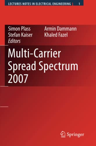 Multi-carrier Spread Spectrum 2007: Proceedings from the 6th International Workshop on ...