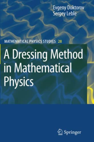 9789048175482: A Dressing Method in Mathematical Physics (Mathematical Physics Studies)