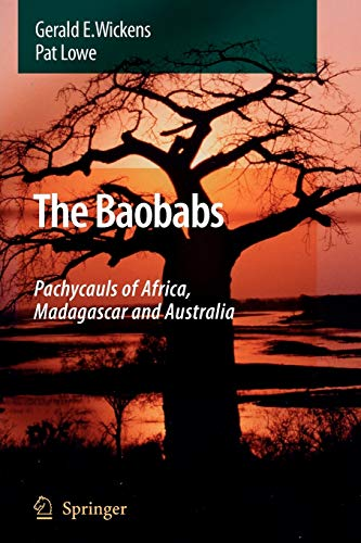 9789048176397: The Baobabs: Pachycauls of Africa, Madagascar and Australia